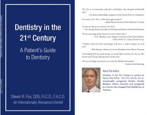 Dentistry in the 21st Century by Dr. Steven R. Fox
